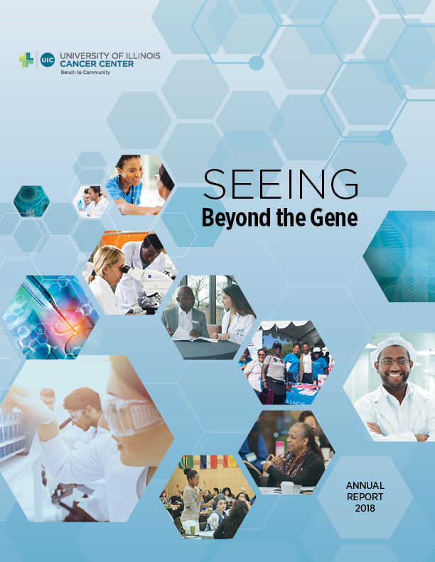 UI Cancer Center Seeing Beyond the Gene- Annual Report 2018.