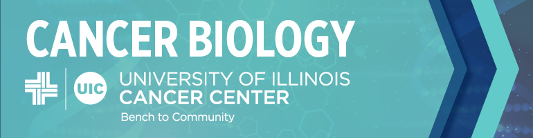 Cancer Biology UIC University of Illinois Cancer Center Bench To Community.