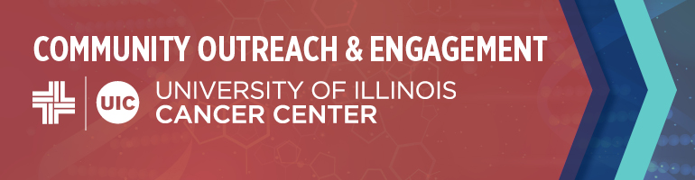 Community Outreach and Engagement- University of Illinois Cancer Center