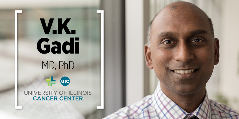 VK Gadi photo with his name and UI Cancer Center logo