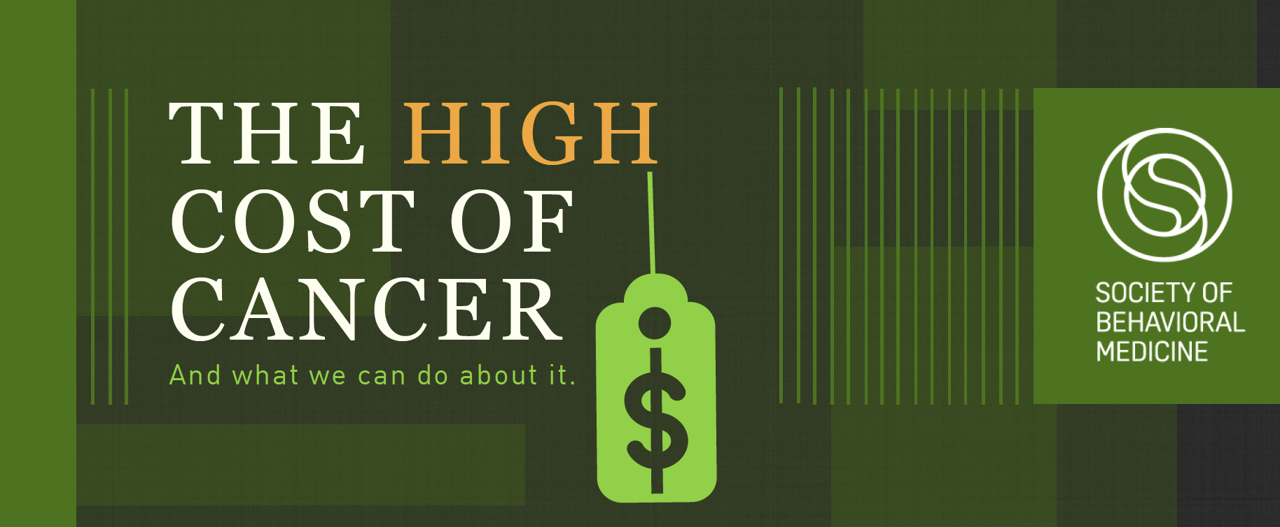 The High Cost Of Cancer- And what we can do about it. Society of Behavioral Medicine.