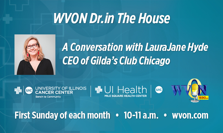 WVON Dr. in The House A Conversation with LauraJaneHyde CEO of Gilda's Club Chicago