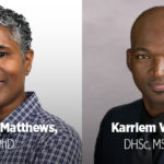 Phoenix Matthews, PhD and Karriem Watson, DHSc, MS, MPH photos with their names on neutral backgrounds