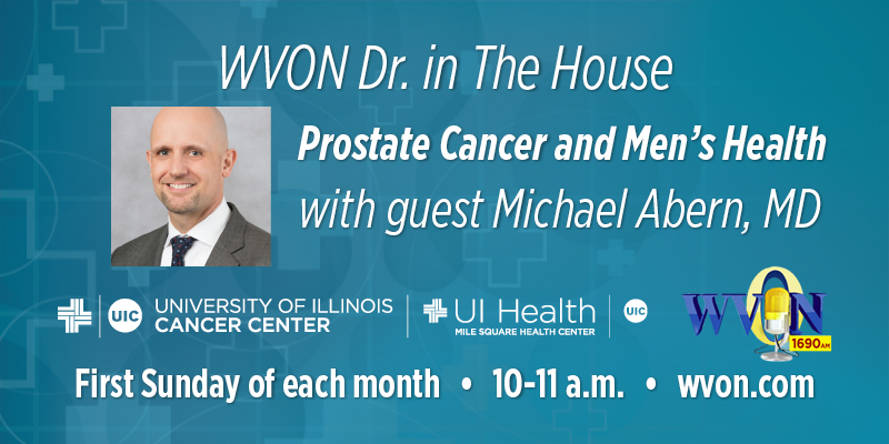 Prostate Cancer and Men's Health WVON Dr. In The House graphic with Michael Abern, MD photo and sponsor logos