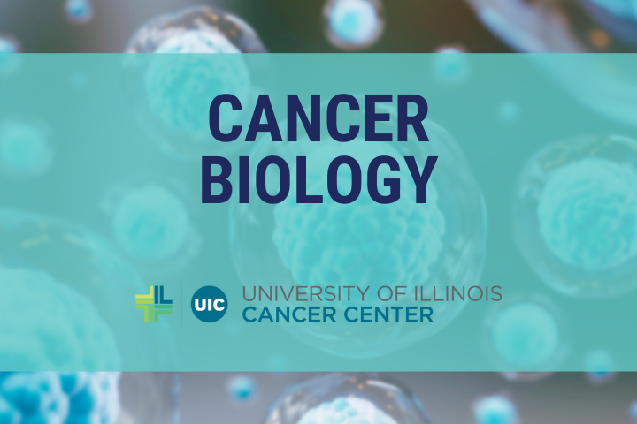 Cancer Biology graphic with the University of Illinois Cancer Center logo