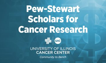 Pew-Stewart Scholars for Cancer Research graphic with the UI Cancer Center logo